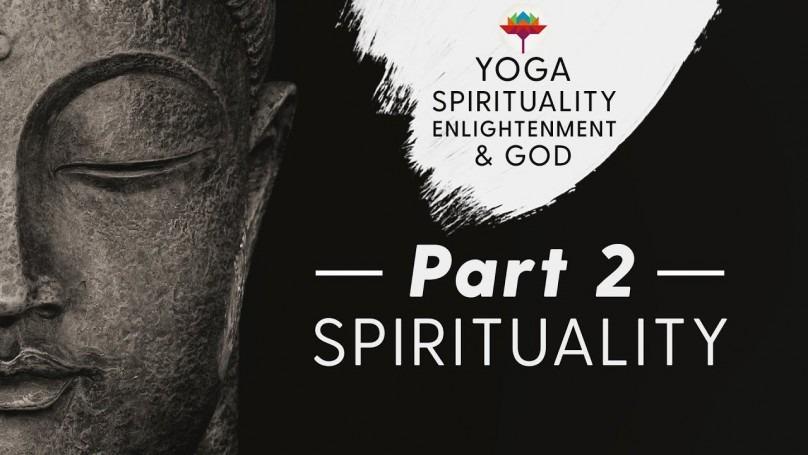 Part 2 - Spirituality
