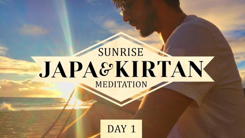Sunrise Kirtan & Japa Meditation