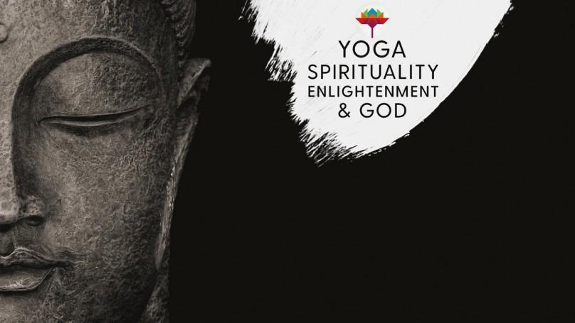 Yoga Spirituality Enlightenment & God