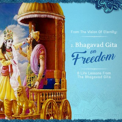 Part 2: Bhagavad-Gita on Freedom