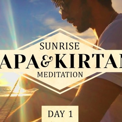 Sunrise Kirtan & Japa Meditation: Day #1