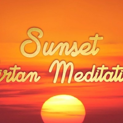 Sunset Kirtan Meditation: Day 3