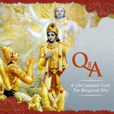 From the Vision of Eternity: 8 Life Lessons from the Bhagavad-Gita