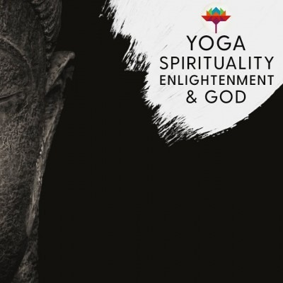 Yoga Spirituality Enlightenment & God