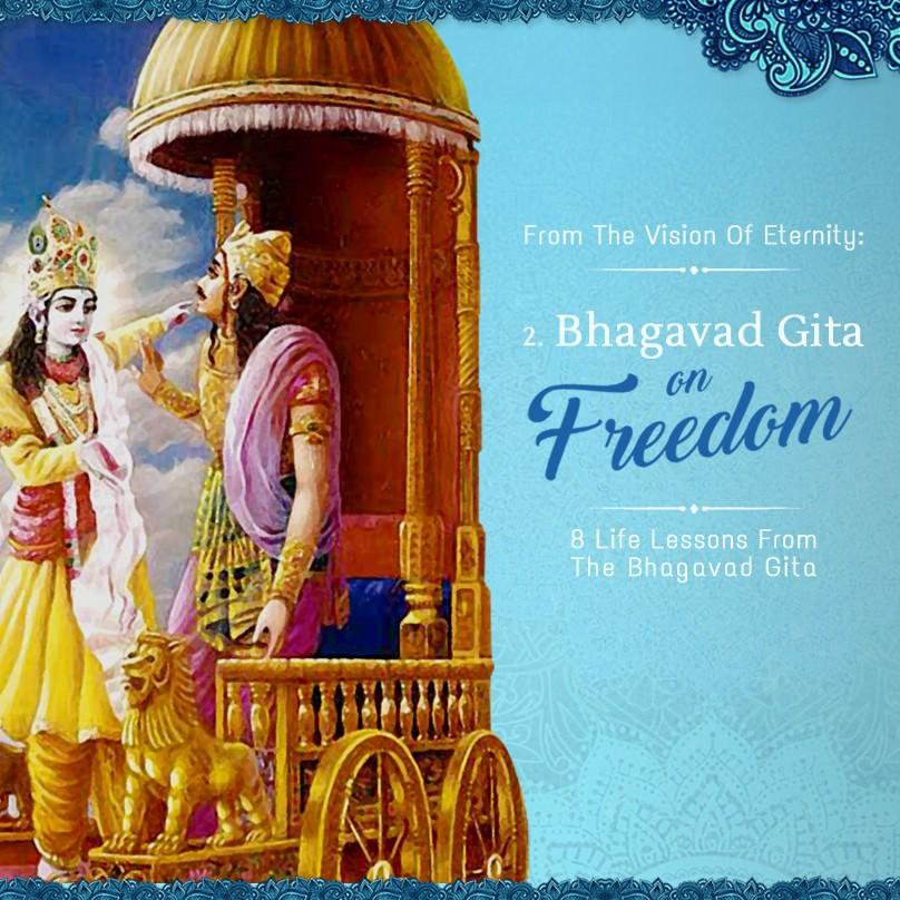 Part 2: Bhagavad-Gita on Freedom