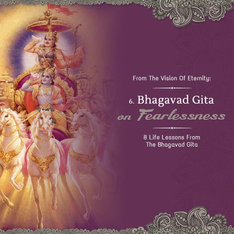Part 6: Bhagavad-Gita on Fearlessness