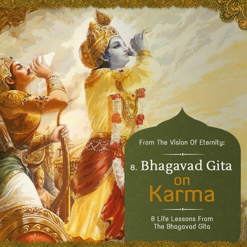Part 8: Bhagavad-Gita on Karma